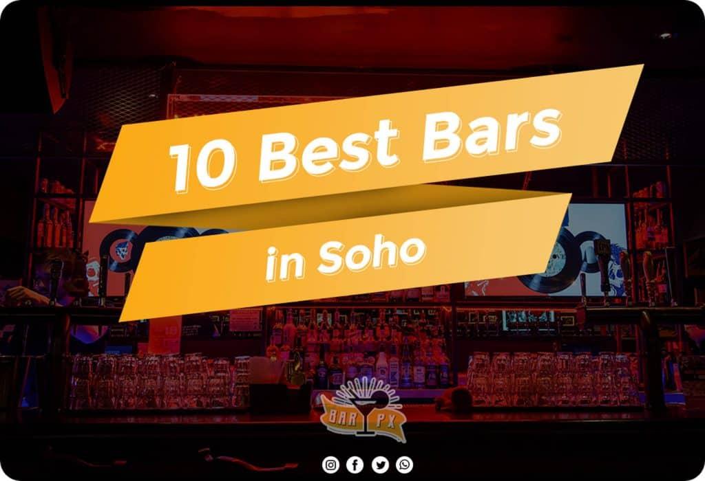 list of best bars in soho