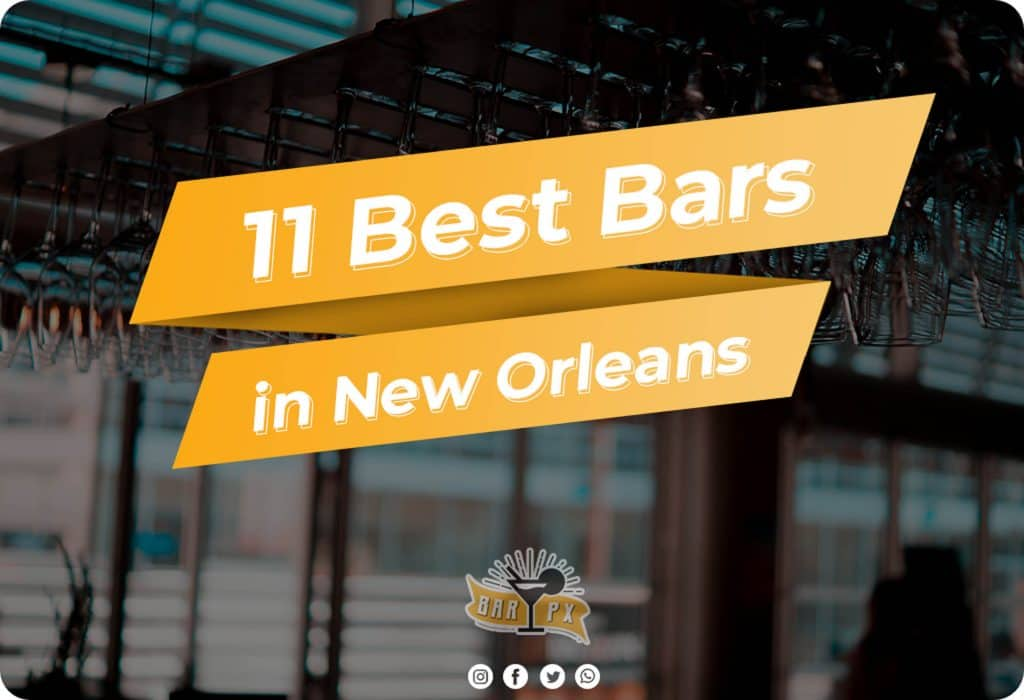 Best Bars in New Orleans List