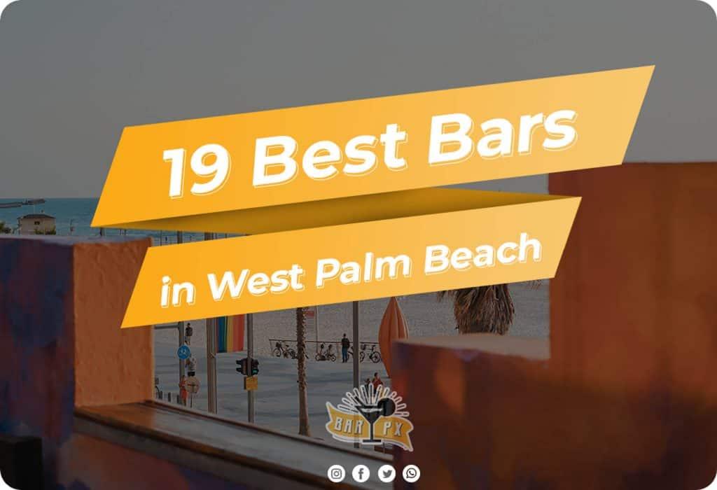 best bars in west palm beach
