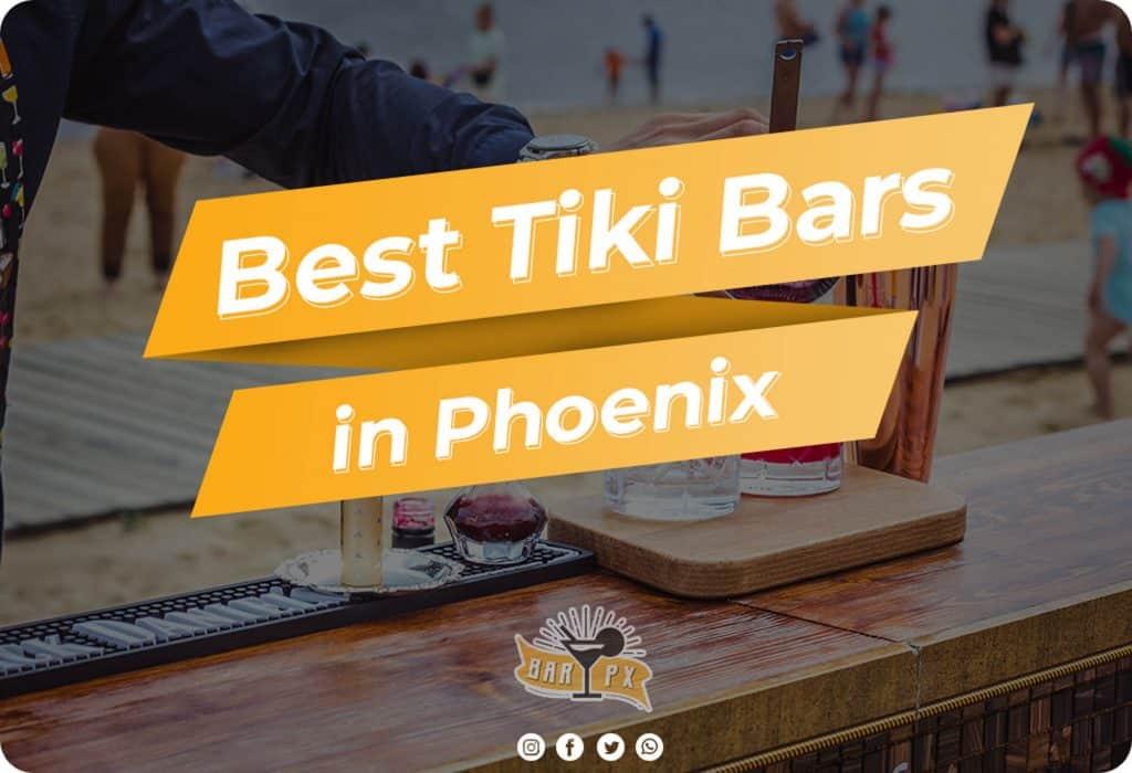 List of the best tiki bars in phoenix