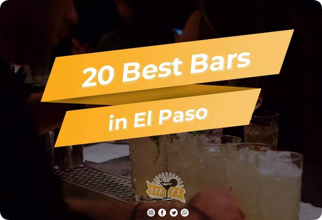 Best Bars in El Paso