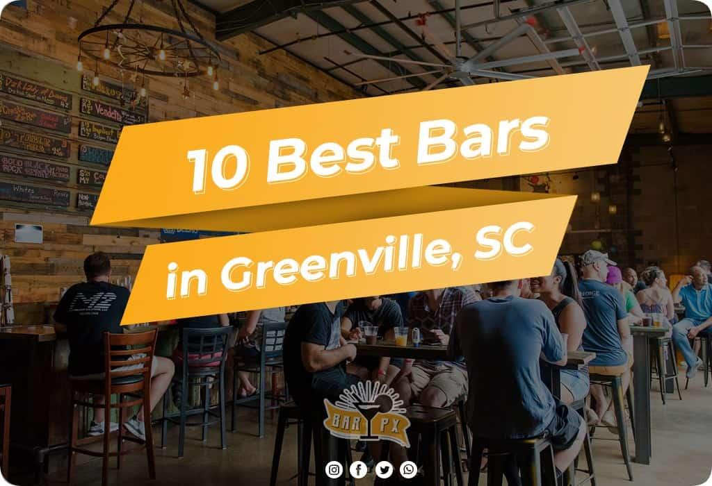 Best Bars in Greenville SC
