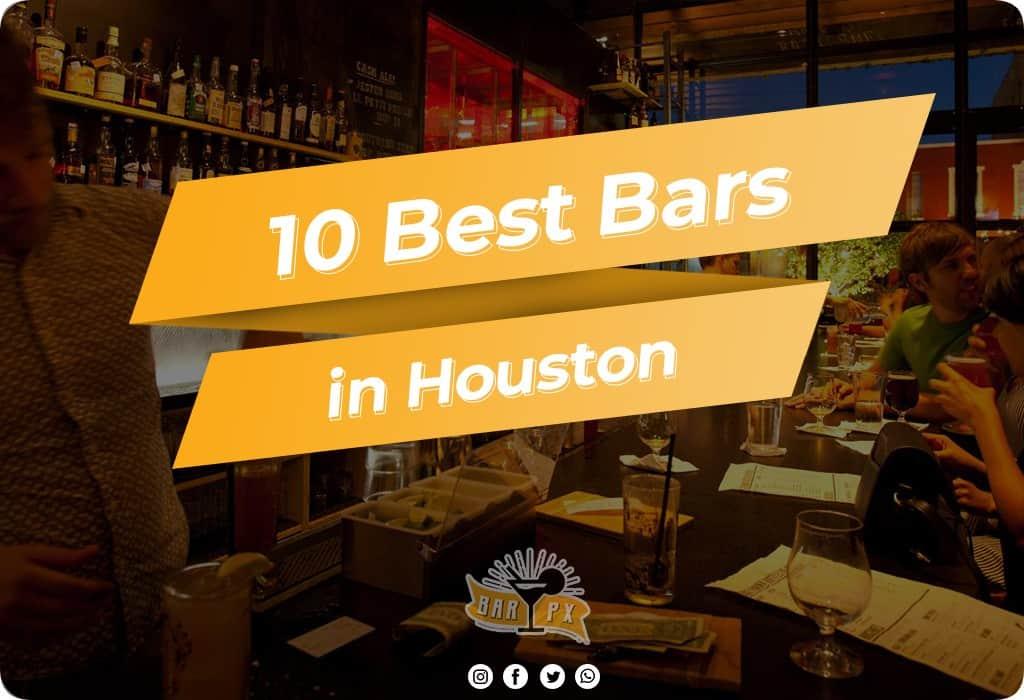 Best Bars in Houston