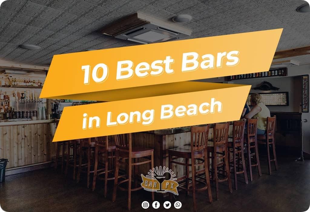 Best Bars in Long Beach