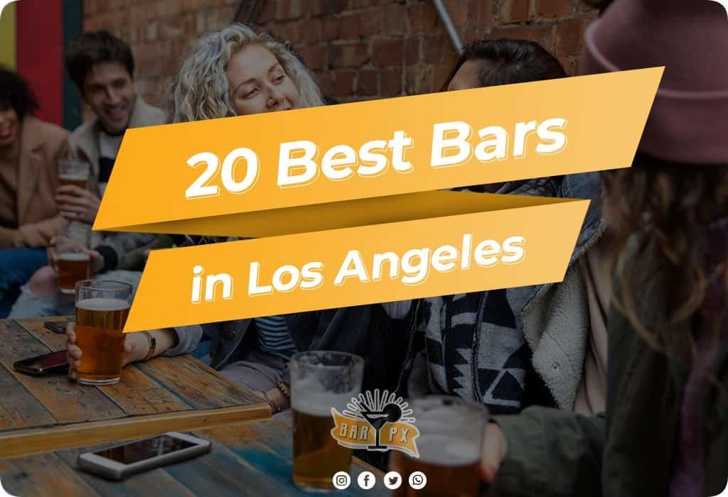 Best Bars in Los Angeles