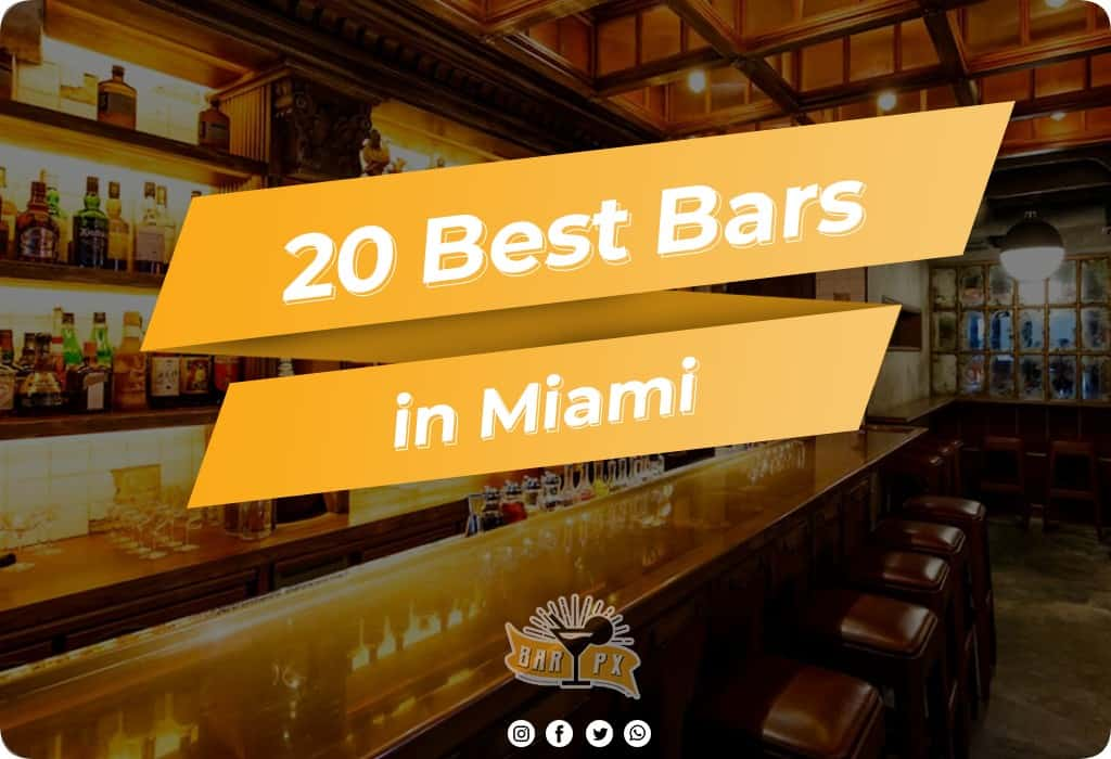 Best Bars in Miami