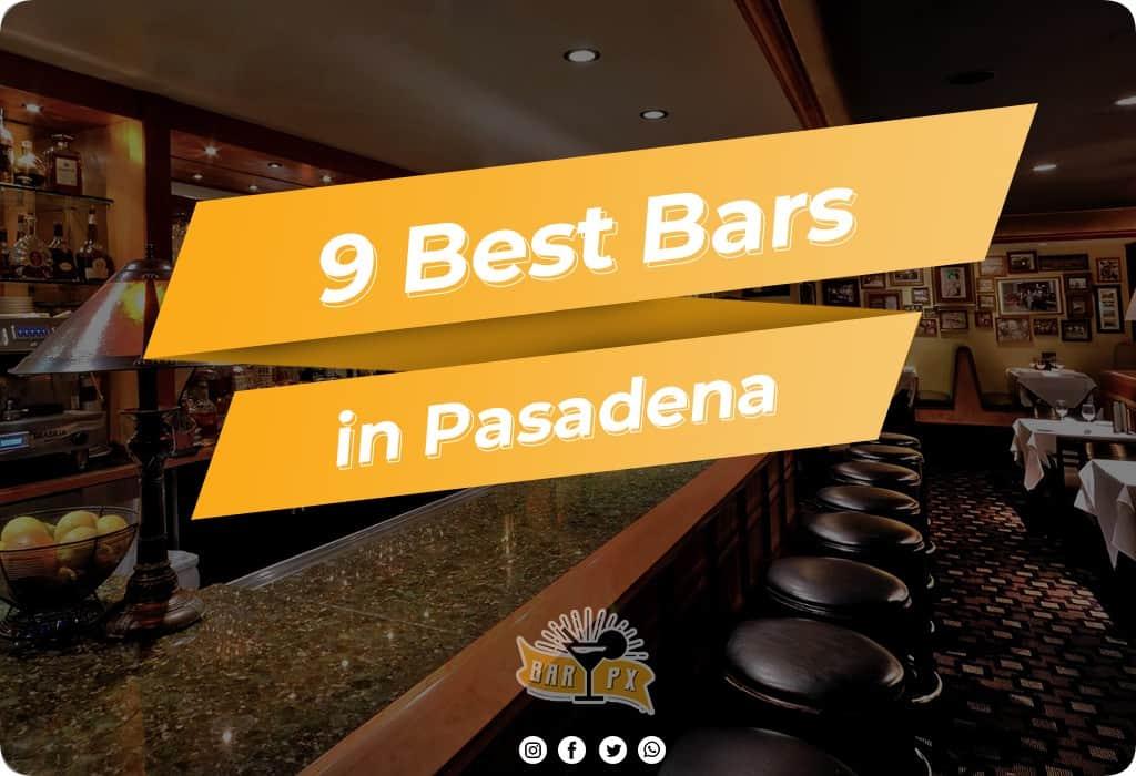 Best Bars in Pasadena