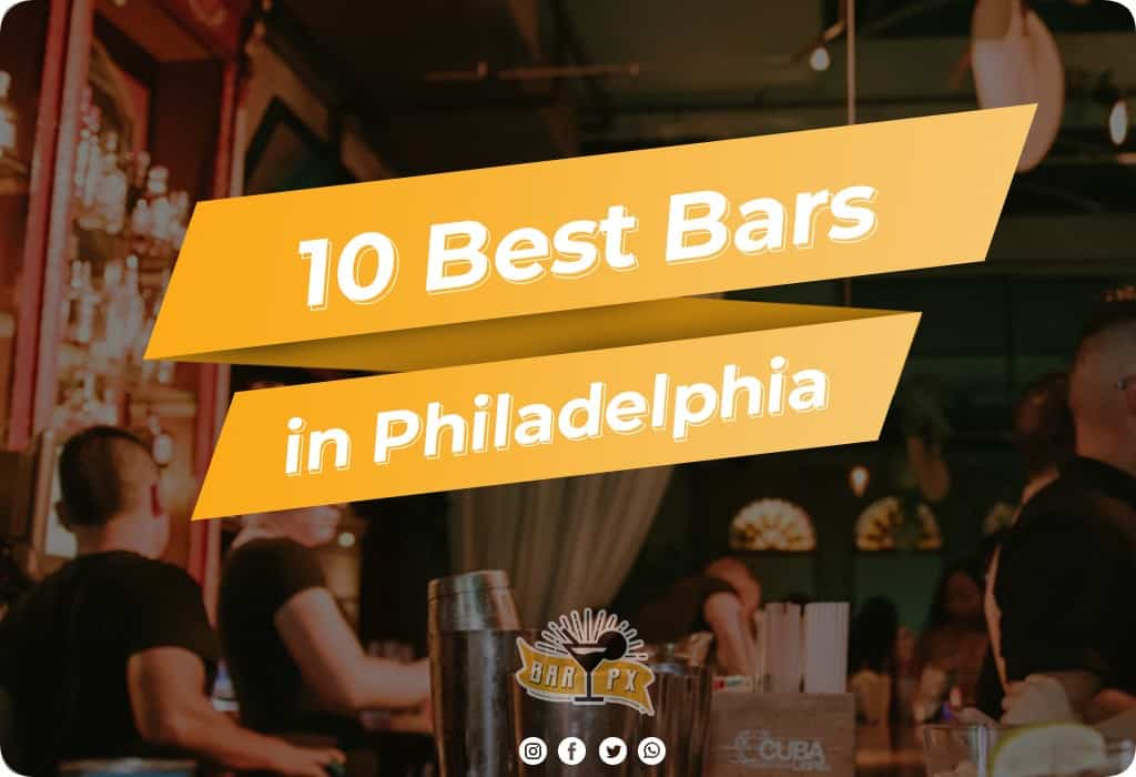 Best Bars in Philadelphia