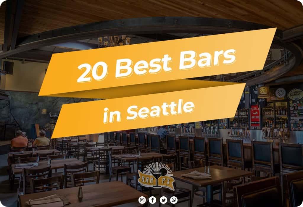 Best Bars in Seattle