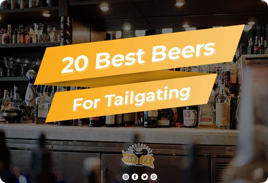 Best Beers for Tailgating