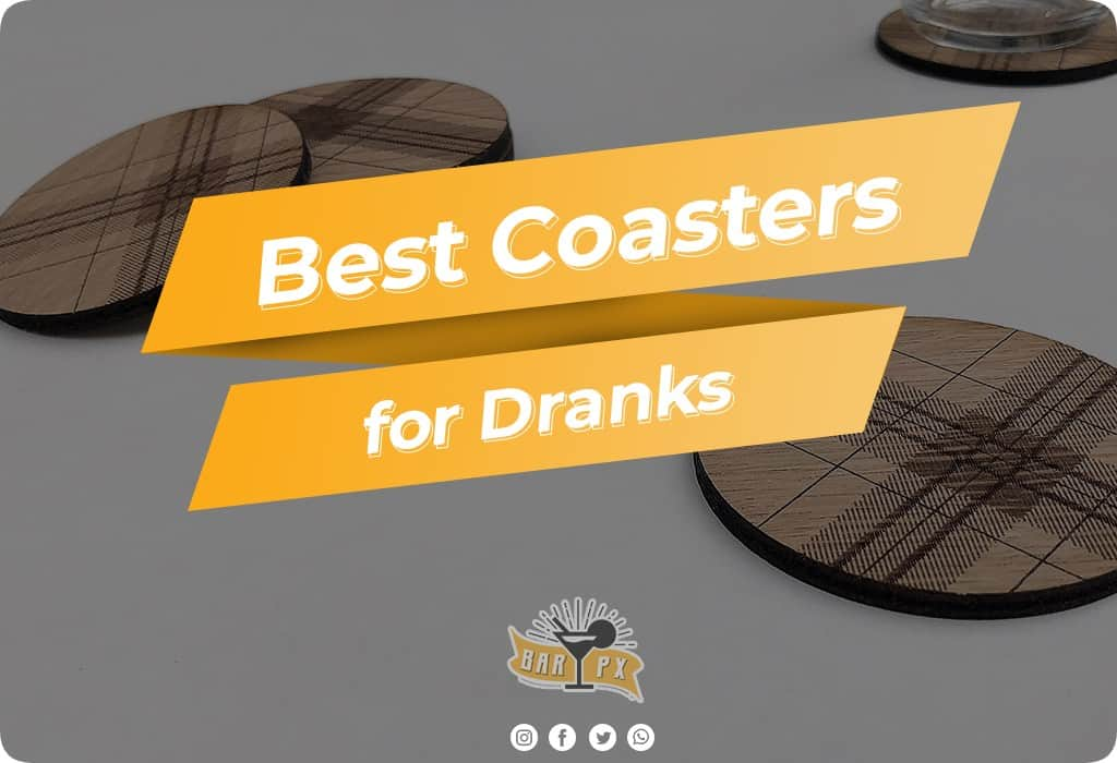 Best Coasters for Dranks