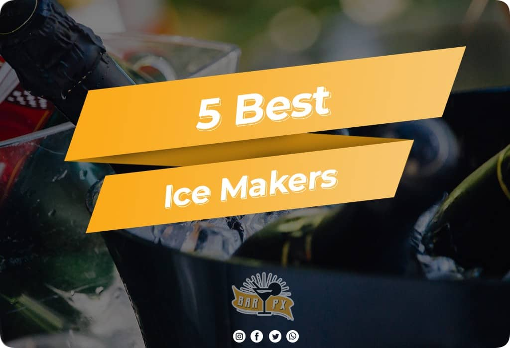 Best Ice Makers