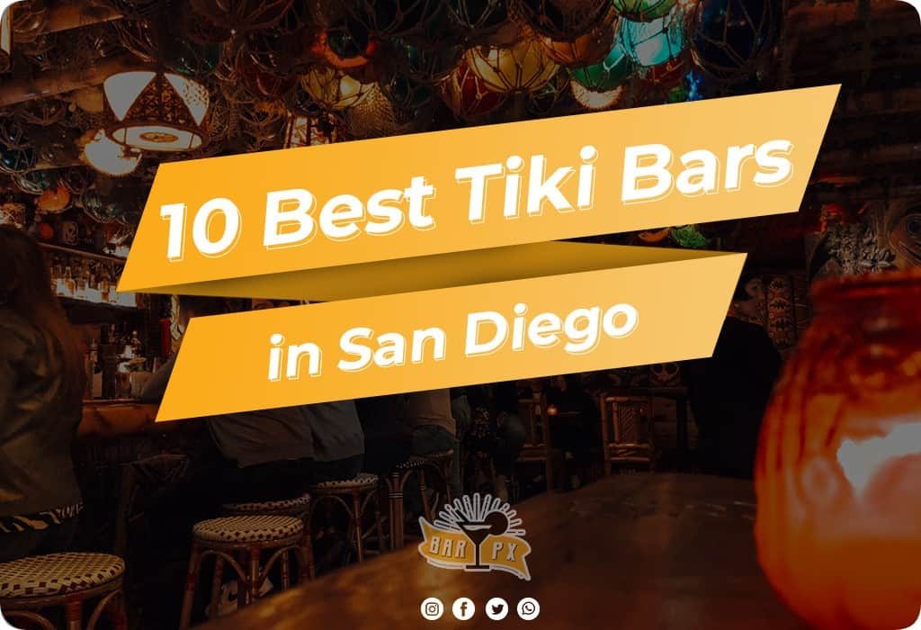 Best Tiki Bars in San Diego