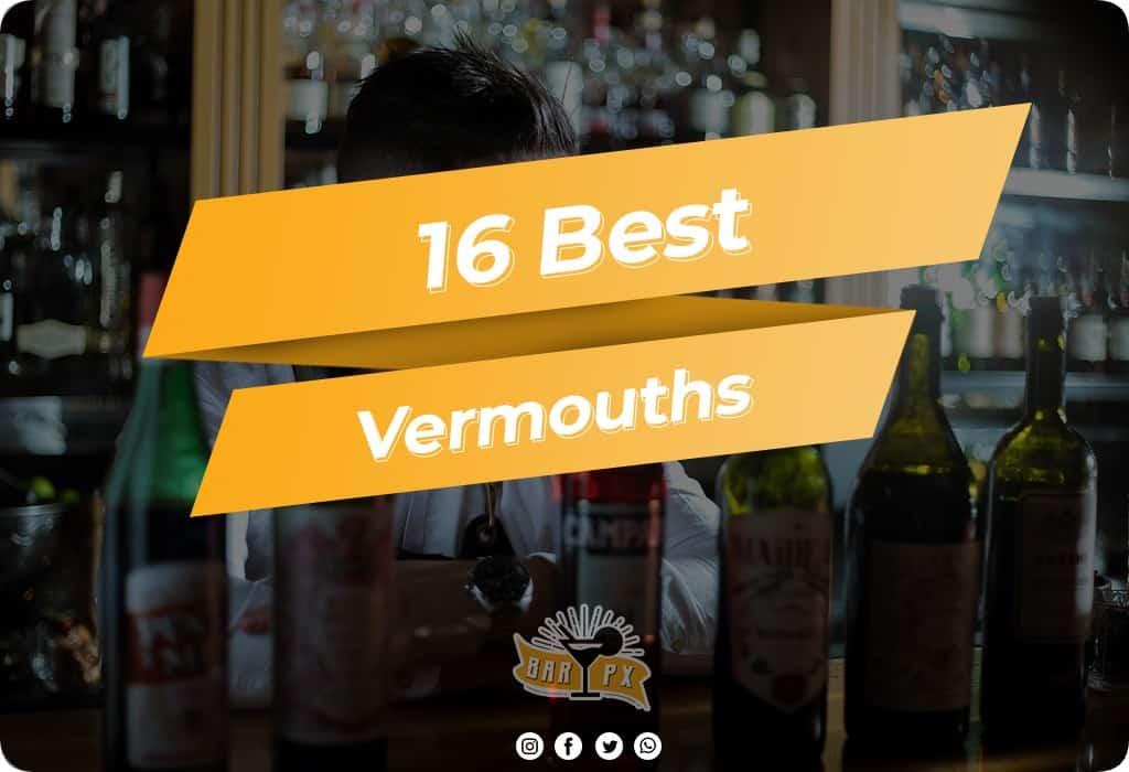 Best Vermouths